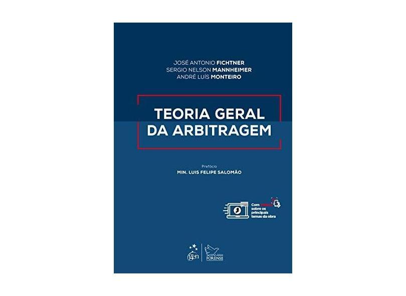 Teoria Geral da Arbitragem - José Antonio Fichtner - 9788530982584