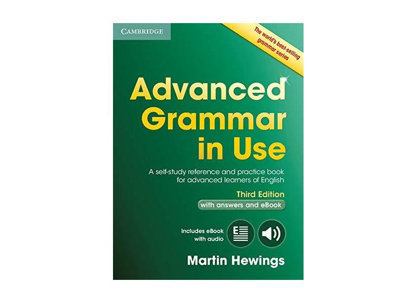 Advanced Grammar in Use Book with Answers and Interactive eBook: A Self-Study Reference and Practice Book for Advanced Learners of English - Martin Hewings - 9781107539303