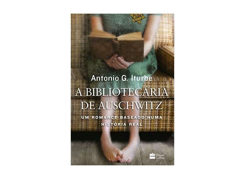 A Bibliotecária De Auschwitz - G. Iturbe, Antonio - 9788595082083