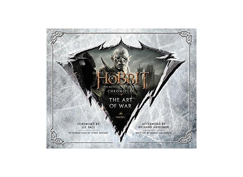The Hobbit: The Art of War: The Battle of the Five Armies: Chronicles - Daniel Falconer - 9780062265722