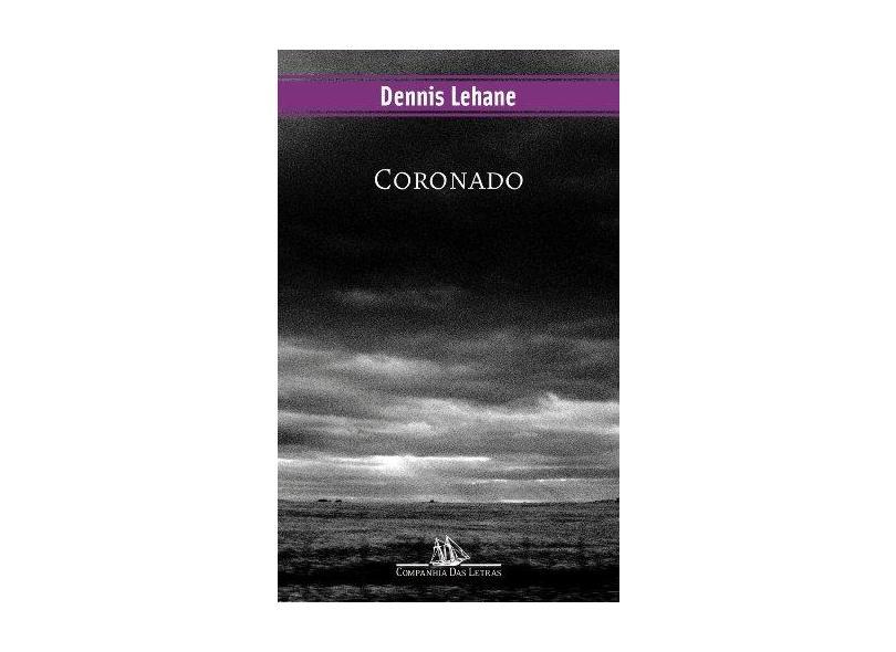Coronado - Lehane, Dennis - 9788535910551