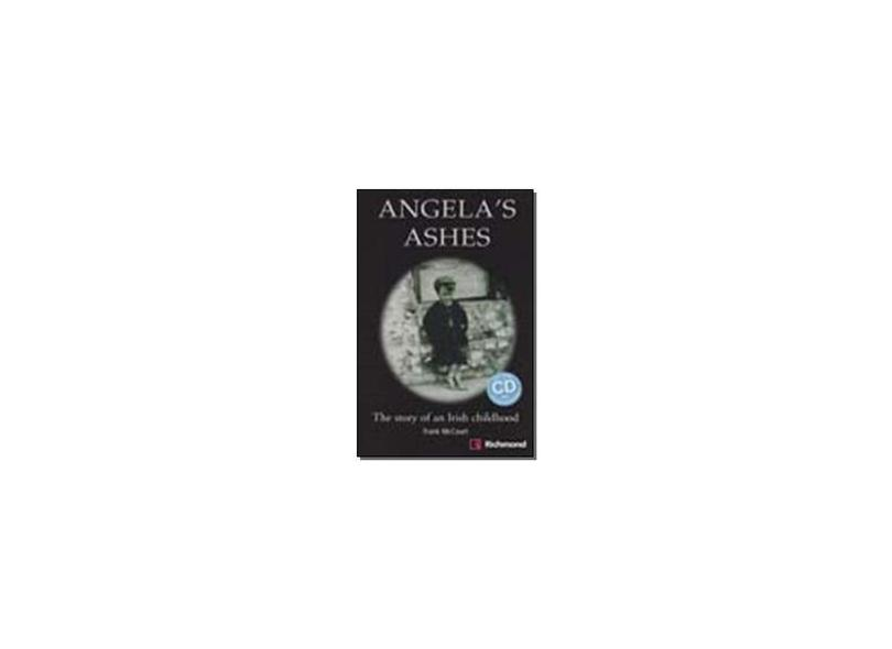 Angela's Ashes - The Story Of An Irish Childhood - Richmond Readers - Level 3 - With Audio CD - Mccourt, Frank - 9788466810302