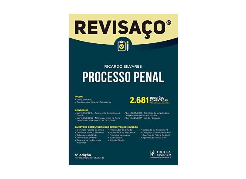 Processo Penal: 2.681 Questões Comentadas, Alternativa por Alternativa - Ricardo Silvares - 9788544223116