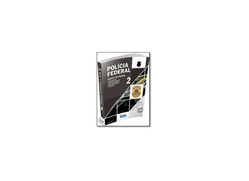 Apostila Polícia Federal - Agente - Vol. 2 - Equipe Alfacon - 9788583392552