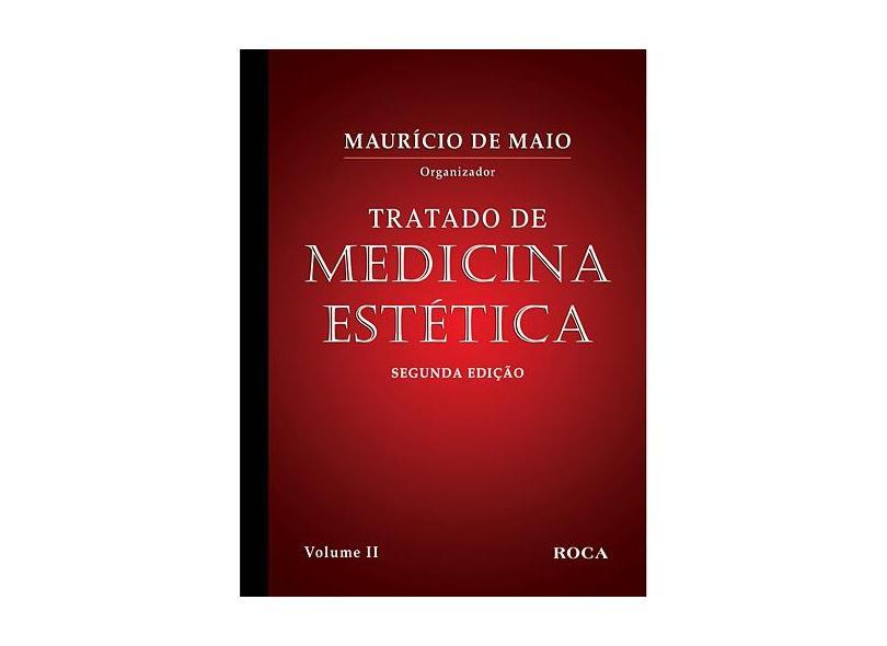 Tratado de Medicina Estética - 3 Vols - 2ª Ed. - 2011 - Maio, Maurício De - 9788572419178
