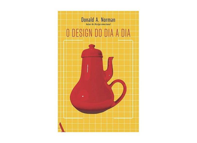 O Design do Dia-a-dia - Norman, Donald A. - 9788532520838