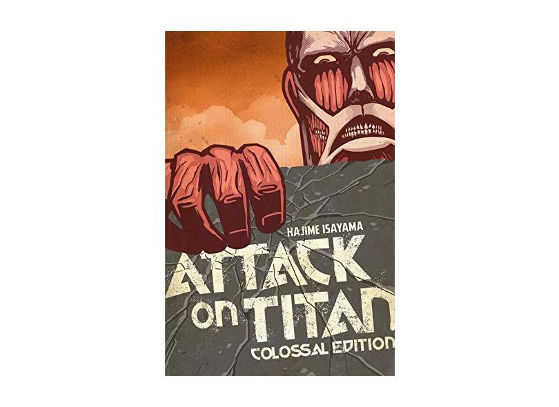 Attack on Titan: Colossal Edition, Volume 1 - Capa Comum - 9781612629711