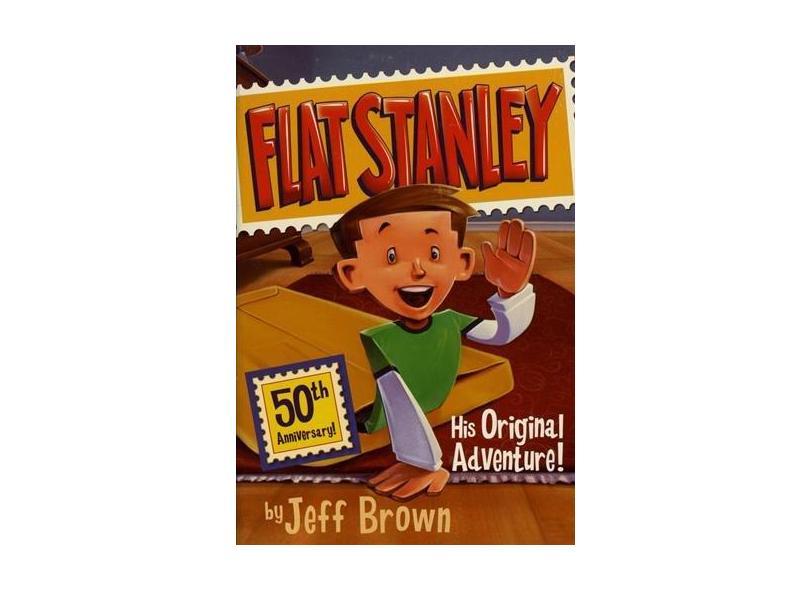 "Flat Stanley: His Original Adventure! - ""nash, Scott"" - 9780060097912"
