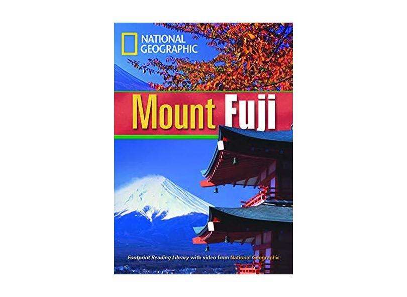 Footprint Reading Library - Level 4 1600 B1 - Mount Fuji: British English + Multirom - Rob Waring - 9781424022007