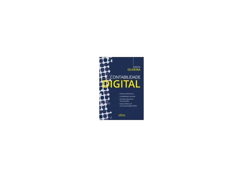 Contabilidade Digital - Oliveira, Edson - 9788522491308