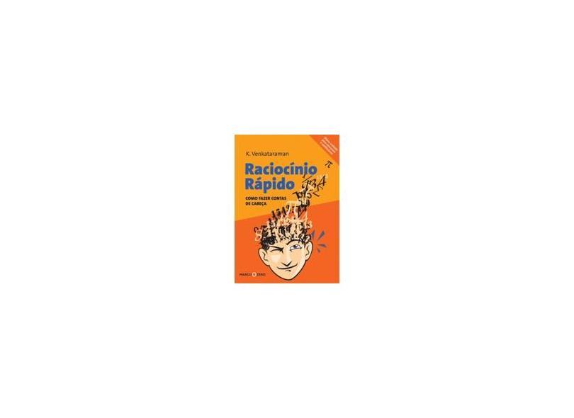 Raciocínio Rápido : Como Fazer Contas de Cabeça - De Venkataraman, K. - 9788527904247