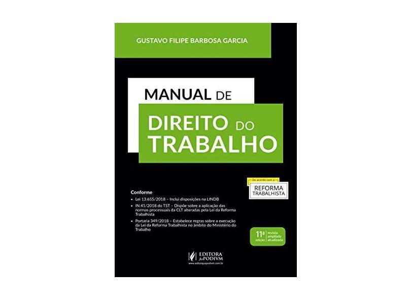 Manual de Direito do Trabalho - Gustavo Filipe Barbosa Garcia - 9788544223444