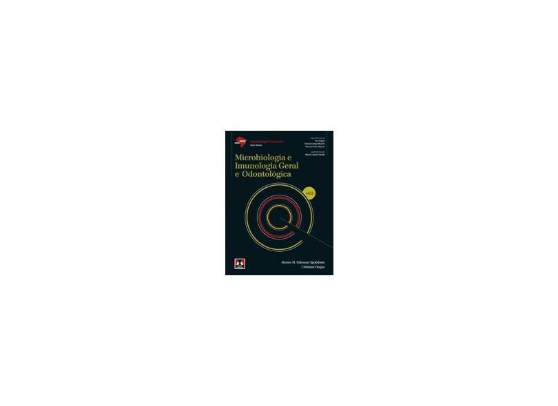 Microbiologia e Imunologia Geral e Odontológica - Vol.2 - Série Abeno - Duque, Cristiane; Palomari Spolidorio, Denise M. - 9788536701912