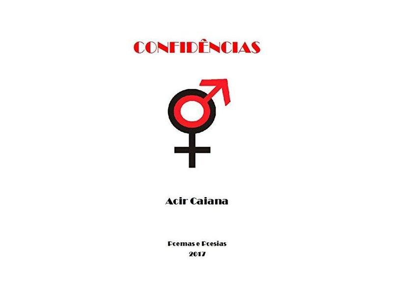 Confidências - Acir Caiana - 9788592020156
