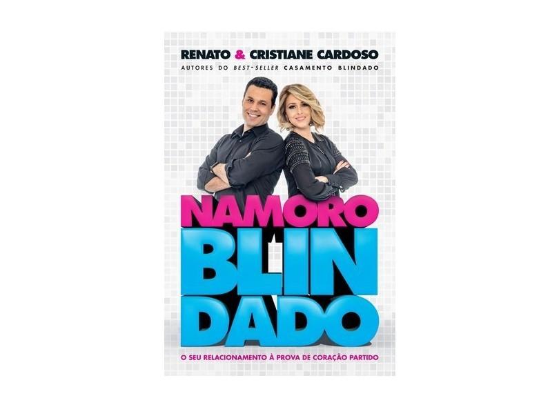 Namoro Blindado - Renato Cardoso - 9788578607654