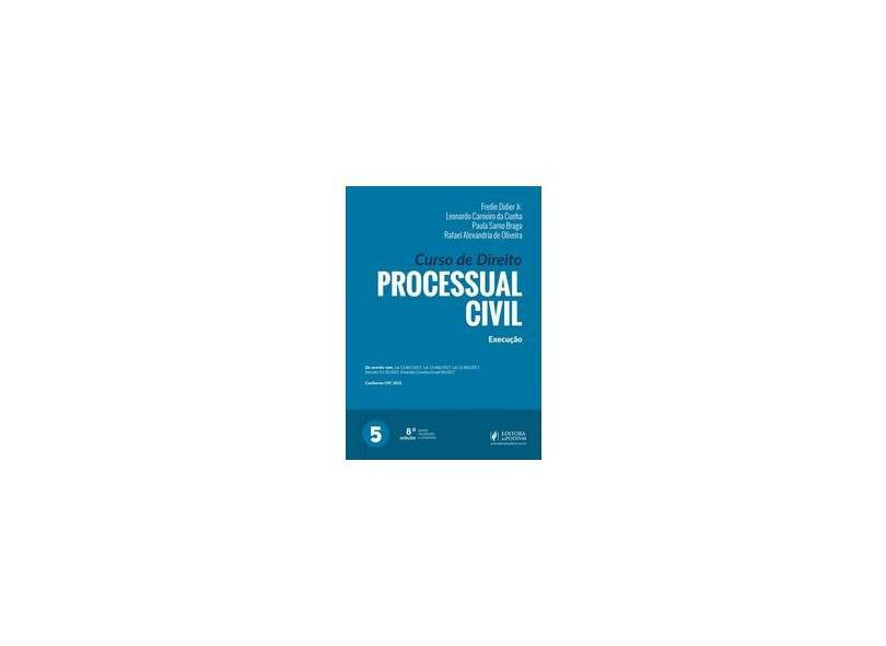 Curso De Direito Processual Civil: Execução - Vol.5 - Fredie Didier Júnior - 9788544218471