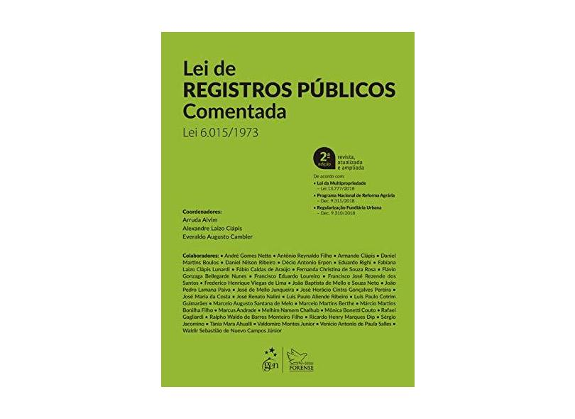 Lei de Registros Públicos Comentada: lei 6.015/1973 - José Manuel De Arruda Alvim Neto - 9788530962494