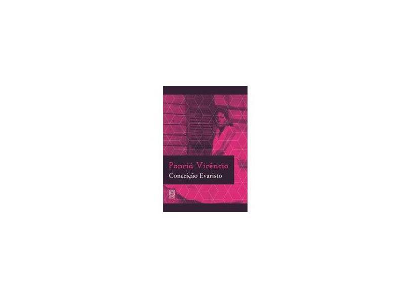 Ponciá Vicêncio - Conceicao Evaristo - 9788534705318