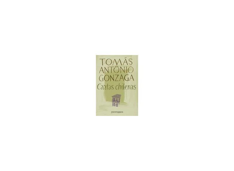 Cartas Chilenas - Ed. De Bolso - Gonzaga, Tomas Antonio - 9788535908824
