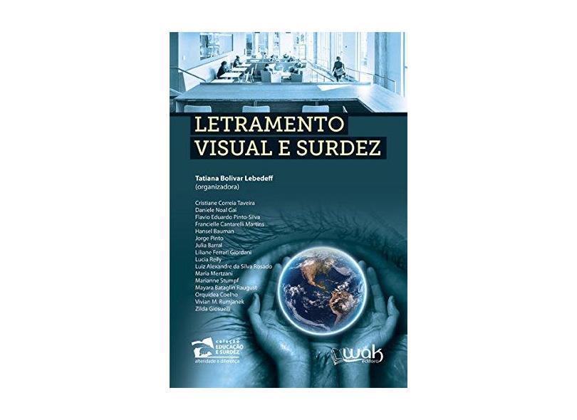 Letramento Visual e Surdez - Tatiana Bolivar Lebedeff - 9788578543853
