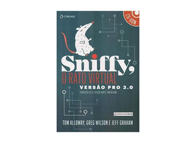 Sniffy: O Rato Virtual: Versão Pro 3.0 - Tom Alloway - 9788522127047