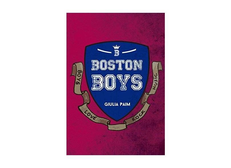 Boston Boys - Giulia Paim - 9788566031706