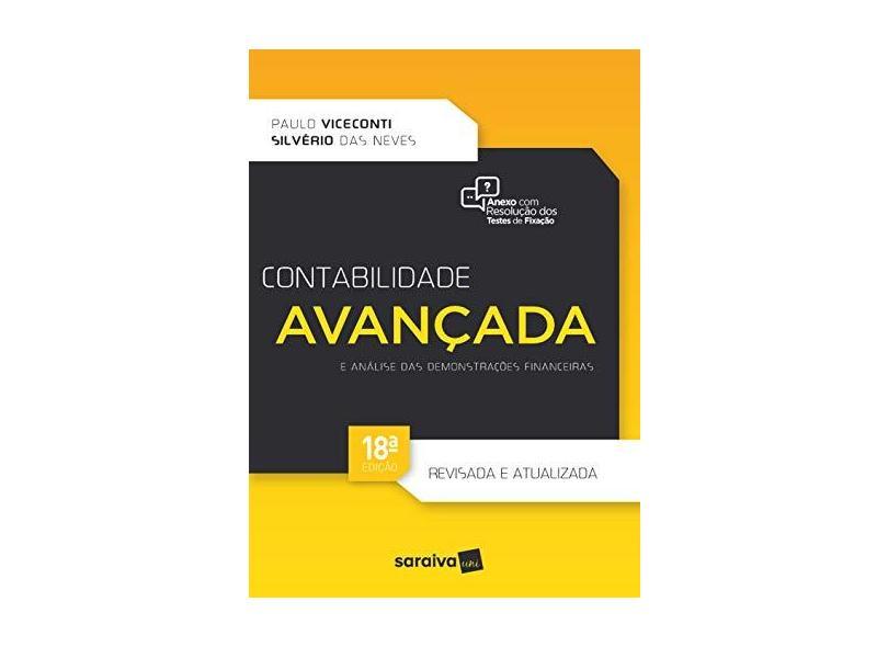 Contabilidade Avançada E Análise Das Demonstrações Financeiras - 18ª Ed. 2018 - Viceconti, Paulo - 9788553131242