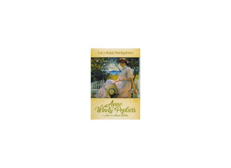 Anne de Windy Poplars - L. M Montgomery - 9788566549157
