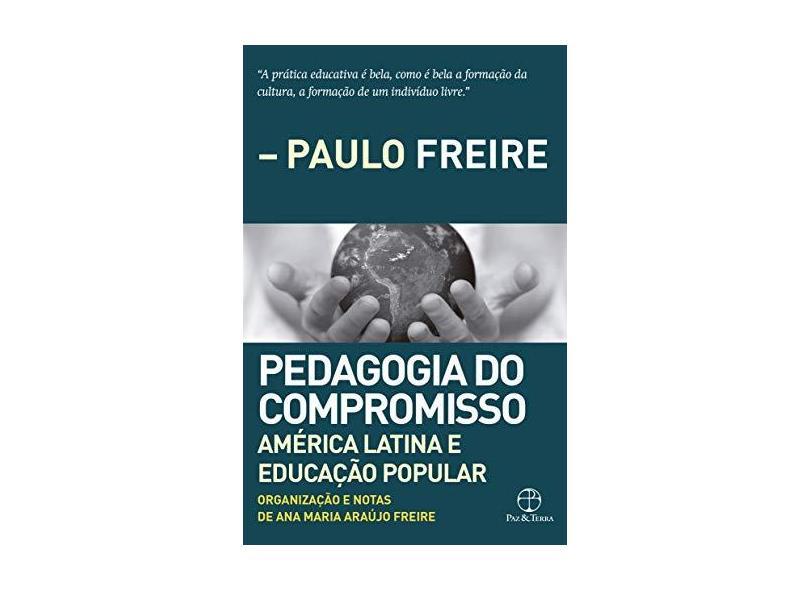 Pedagogia do compromisso: América Latina e Educação Popular - Ana Maria Araújo De Freire - 9788577533183