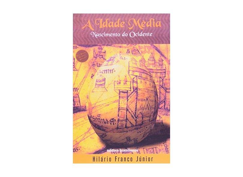 Idade Media, A - Nascimento Do Ocidente - Capa Comum - 9788511000559