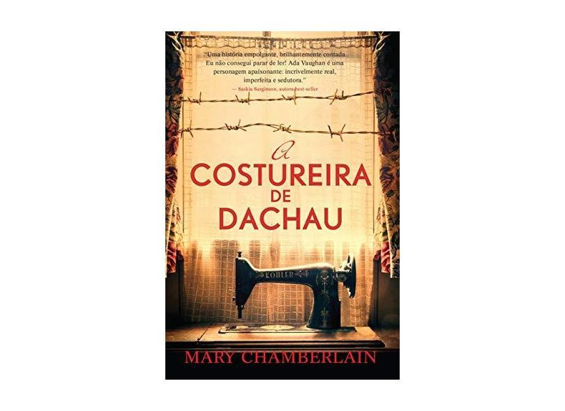 A Costureira de Dachau - Chamberlain, Mary - 9788522030460