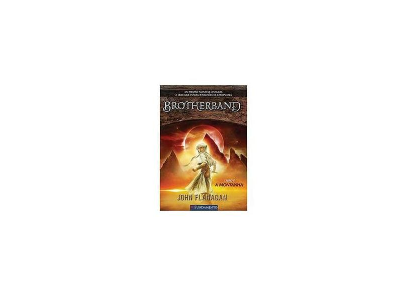 Brotherband - A Montanha - Livro 5 - Flanagan, John - 9788539509515