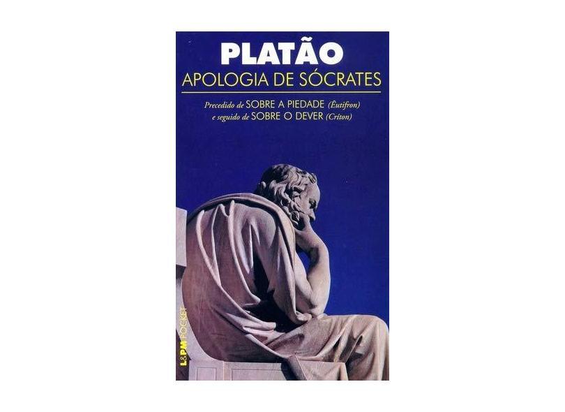 Apologia de Sócrates - Platão - 9788525417671