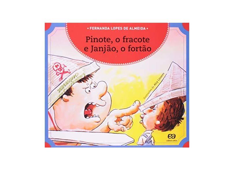 Pinote, o Fracote e Janjão o Fortão - Col. Passa Anel - Almeida, Fernanda Lopes De - 9788508114344