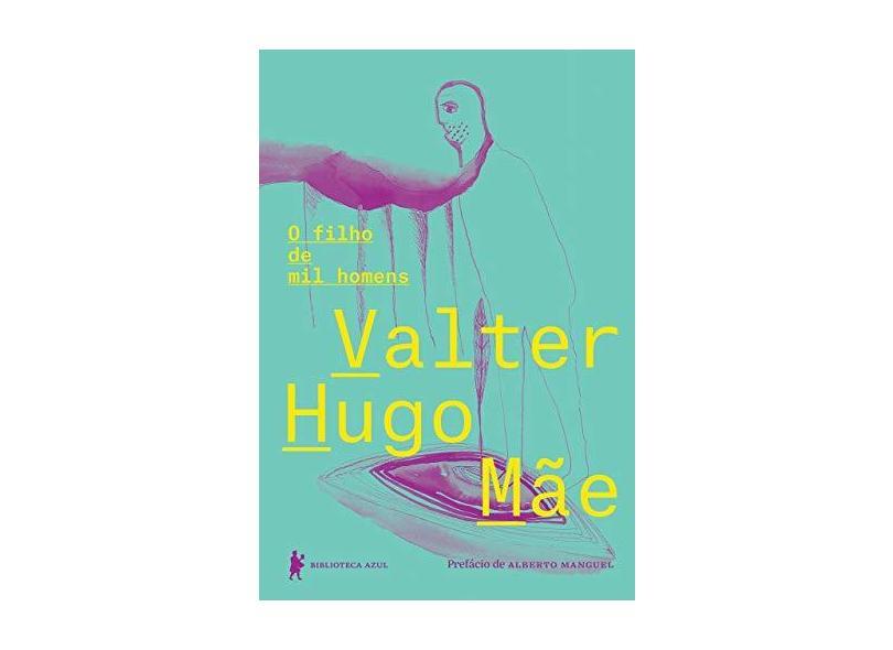 Filho de Mil Homens, O - Valter Hugo Mãe - 9788525062536