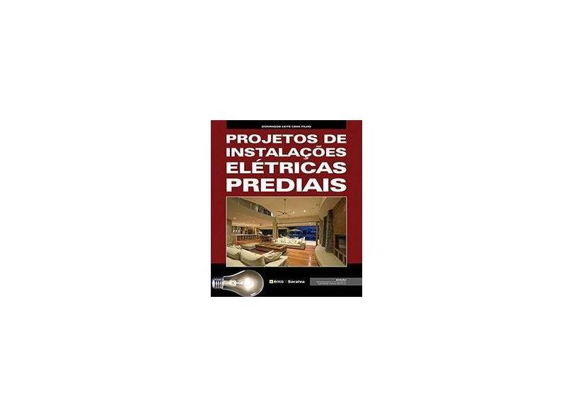 Projetos de Instalacoes Eletricas Prediais - Lima Filho, Domingos Leite - 9788571944176