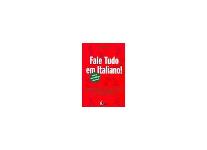 Fale Tudo em Italiano! Com CD Áudio - Teresa Drago - 9788578440381