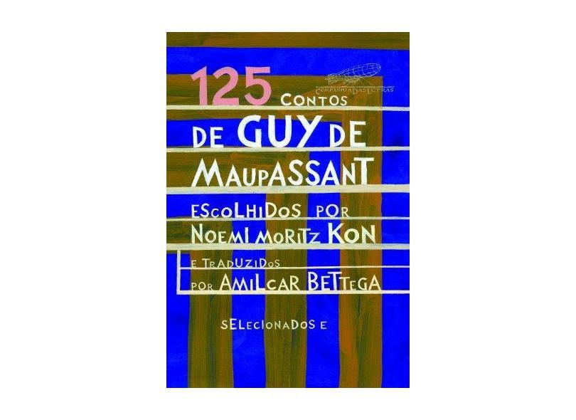 125 Contos de Guy de Maupassant - Guy De Maupassant - 9788535914467