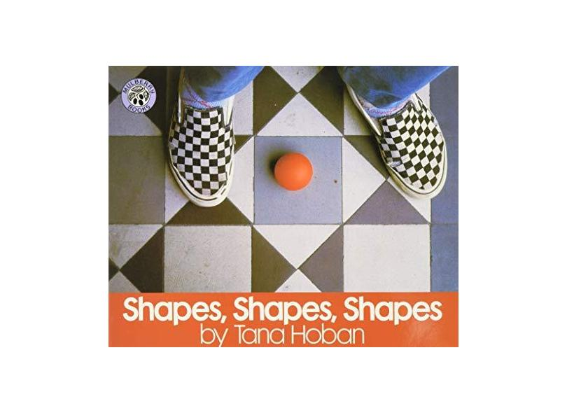 Shapes, Shapes, Shapes - Tana Hoban - 9780688147402
