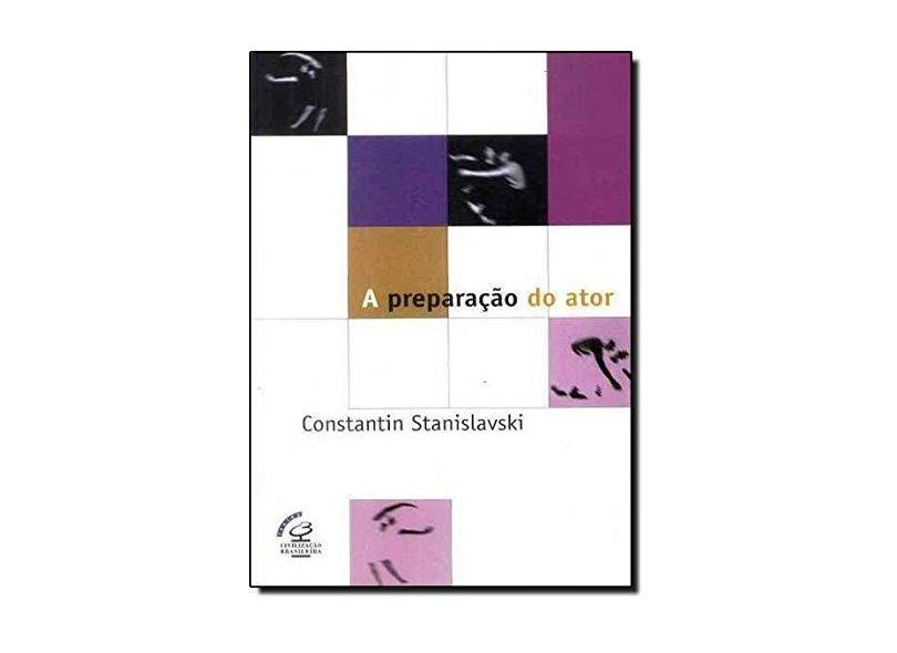 A Preparacao do Ator - Stanislavski, Constantin - 9788520002681