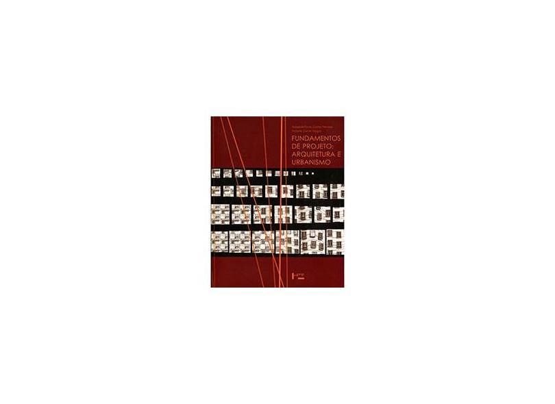 Fundamentos de Projeto - Arquitetura e Urbanismo - Cunha Perrone, Rafael Antonio; Vargas, Heliana Comin - 9788531414459
