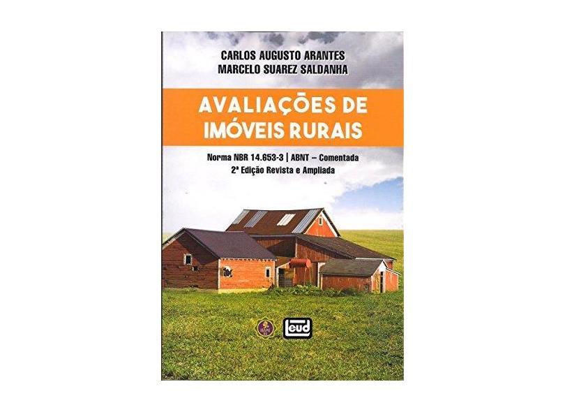 Avaliações de Imóveis Rurais - 2ª Ed. 2017 - Arantes, Carlos Augusto - 9788574563374