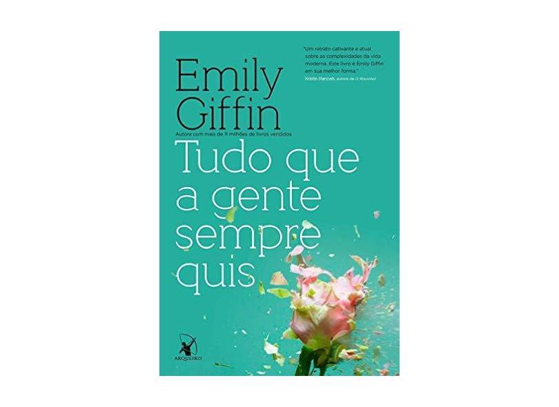 Tudo Que A Gente Sempre Quis + Pin Colecionável - Emily Giffin - 9788580419443
