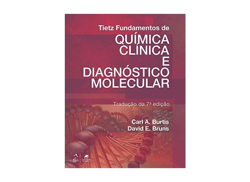 Tietz Fundamentos de Química Clínica e Diagnóstico Molecular - Carl A. Burtis - 9788535281668