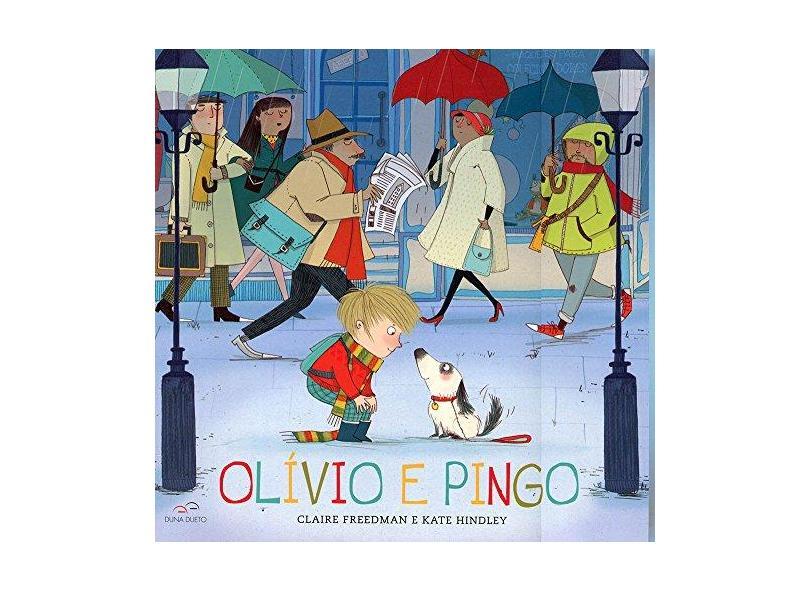 Olívio e Pingo - Freedman, Claire - 9788587306517