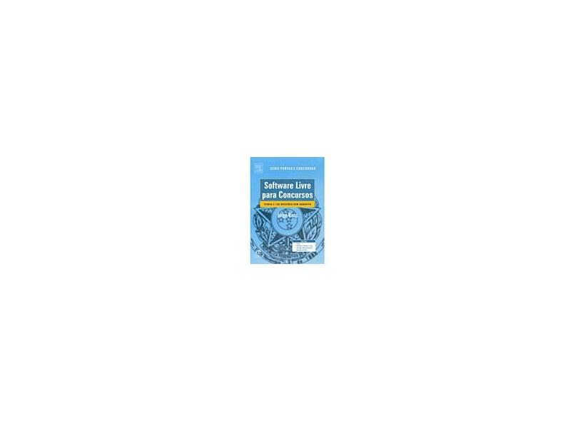 Software Livre para Concursos - Série Prova e Concursos - Ruas, Jorge - 9788535236347