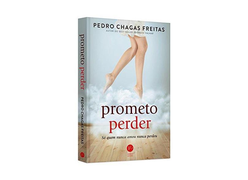Prometo Perder - Freitas, Pedro Chagas - 9788576865810