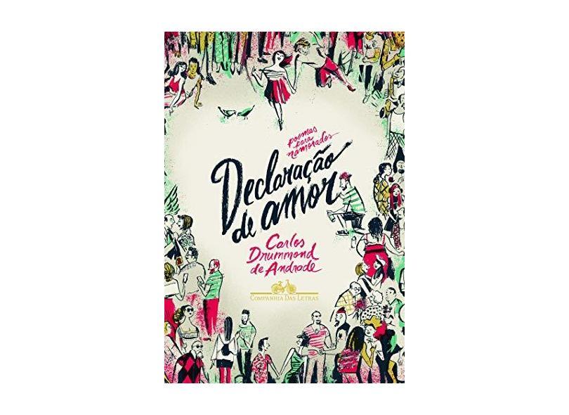 Declaração de Amor - Andrade, Carlos Drummond De - 9788535925913