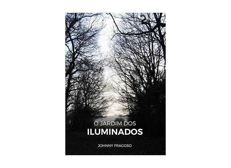 O Jardim dos Iluminados - Johnny Fragoso - 9783961429158