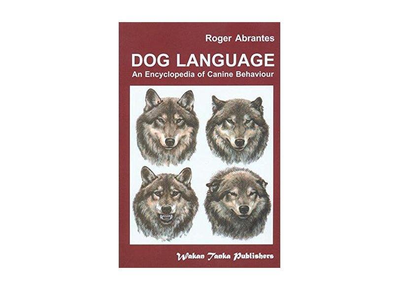 Dog Language - Roger Abrantes - 9780966048407